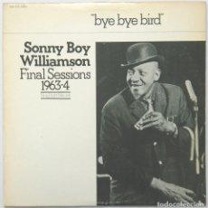 Discos de vinilo: SONNY BOY WILLIAMSON -FINAL SESSIONS1963-4. Lote 168844840