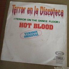 Discos de vinilo: HOT BLOOD - TERROR EN LA DISCOTECA ( TERROR ON THE DANCE FLOOR). Lote 168855345