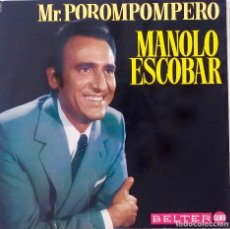 Disques de vinyle: MANOLO ESCOBAR. MR. POROMPOMPERO. LP ORIGINAL DESPEGABLE EN TRIPTICO. BELTER. Lote 168887660