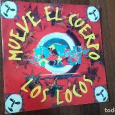 Discos de vinilo: LOS LOCOS-MUEVE EL CUERPO.MAXI ITALIA. Lote 168906052
