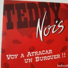 Discos de vinilo: TEDDY NOIS- VOY A ATRACAR UN BURGUER!! - SINGLE 1986 - VINILO COMO NUEVO.. Lote 168910060