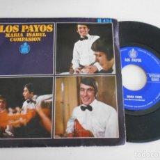 Discos de vinilo: LOS PAYOS-SINGLE MARIA ISABEL. Lote 168910676