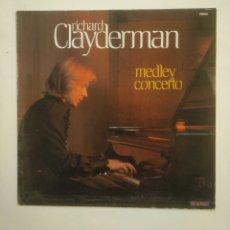 Discos de vinilo: RICHARD CLAYDERMAN, MEDLEY CONCERTO. LP. TDKDA57. Lote 168917248