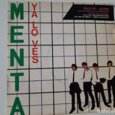 Discos de vinilo: MENTA- YA LO VES (EDICIÓN LIMITADA)- EP 1980- VINILO COMO NUEVO.. Lote 168928976