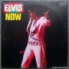 Discos de vinilo: ELVIS PRESLEY. NOW. RCA-VICTOR, USA 1972 LP (LSP-4671). Lote 168990208