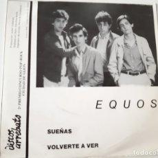 Discos de vinilo: EQUOS- SUEÑAS- SINGLE 1982- VINILO COMO NUEVO.. Lote 168991356