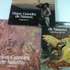 Discos de vinilo: LOTE, HORAS GRANDES DE NAVARRA COMPLETO LOS TRES DISCOS. Lote 168992920