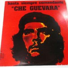 Discos de vinilo: CHE GUEVARA, HASTA SIEMPRE COMANDANTE = BRAVO MOLINA EL INDIO= BCN= OLYMPO= 1977. Lote 168993516