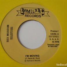 Discos de vinilo: SEX MUSEUM- I´M MOVING - SINGLE PROMO 1990 - COMO NUEVO.. Lote 168997528