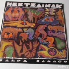 Discos de vinilo: HERTZAINAK - SALDA BADAGO ( SKA REGGAE PUNK ). Lote 169003276