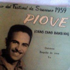Discos de vinilo: AR___DISCO VINILO__JOSE GUARDIOLA/ PIOVE/CHAO CHAO BAMBINA/1° PREMIO FESTIVAL DE SANREMO 1959. Lote 169040356