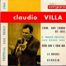 Discos de vinilo: CLAUDIO VILLA – AMOR, MON AMOUR, MY LOVE - FESTIVAL SAN REMO 1963 - EP SPAIN 1963 . Lote 169053160