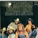Discos de vinilo: THE MARSHALL TUCKER BAND / HEARDIT IN A LOVE SONG / LIFE IN A SONG (SINGLE 1977). Lote 169068012