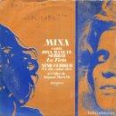 Discos de vinilo: MINA CANTA A JOAN MANUEL SERRAT (LA TIETA) Y A NINO FERRER (UN DIA COMO OTRO) SINGLE 1969. Lote 169068352