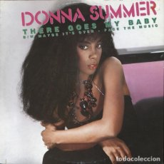 Discos de vinil: DONNA SUMMER - THERE GOES MY BABY - MAXI-SINGLE SPAIN 1984 . Lote 169072708