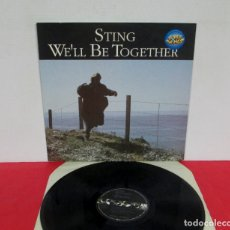 Discos de vinilo: STING / THE POLICE - WE'LL BE TOGETHER WE´LL - MAXI 5 TEMAS - AM 1987 USA 392-254-1 EXCELENTE . Lote 169098388
