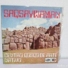 Discos de vinilo: SAQSAYWAMAN. CENTRO QOSQO DE ARTE NATIVO. LP VINILO. ODEON. VER FOTOGRAFIAS. Lote 169103300
