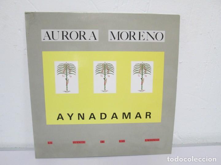 AURORA MORENO. AYNADAMAR. LA FUENTE DE LAS LAGRIMAS. LP VINILO. TECNOSAGA 1988. (Música - Discos de Vinilo - EPs - Solistas Españoles de los 70 a la actualidad)