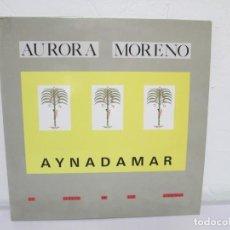 Discos de vinilo: AURORA MORENO. AYNADAMAR. LA FUENTE DE LAS LAGRIMAS. LP VINILO. TECNOSAGA 1988.. Lote 169104476