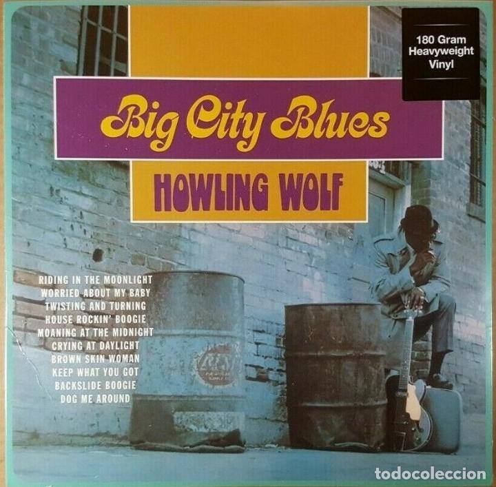 HOWLING WOLF * LP HEAVYWEIGHT 180G * BIG CITY BLUES * PRECINTADO (Música - Discos - LP Vinilo - Jazz, Jazz-Rock, Blues y R&B)