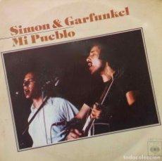 Discos de vinilo: SIMON & GARFUNKEL, MI PUEBLO. SINGLE ESPAÑA. Lote 169119032