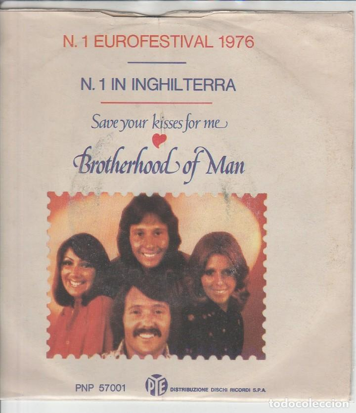 BROTHERLAND OF MAN SAVE YOUR KISSES FOR ME PYE N 1 IN INGLILTERRA EUROFESTIVAL 1976 (Música - Discos de Vinilo - Maxi Singles - Festival de Eurovisión)