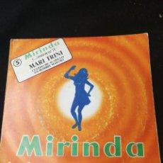 Discos de vinilo: MARI TRINI CUANDO ME ACARICIAS MIRINDA. Lote 169125080