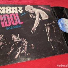 Discos de vinilo: BILLY IDOL SHAKIN' ALL OVER/MONY MONY (LIVE)/MONY MONY MX 12'' 1987 CHRYSALIS SPAIN ESPAÑA. Lote 169135672