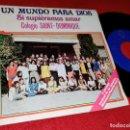 Discos de vinilo: COLEGIO SAINT DOMINIQUE&JAVIER ITURRALDE UN MUNDO PARA DIOS +1 7 SINGLE 1979 PAULINAS XIAN SPAIN. Lote 169156184