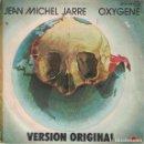 Discos de vinilo: JEAN MICHEL JARRE - OXYGENE (PART IV AND VI) (SINGLE ESPAÑOL, POLYDOR 1977). Lote 169169720