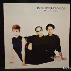 Discos de vinilo: PRESUNTOS IMPLICADOS - ALMA DE BLUES - LP. Lote 169175488