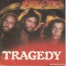 Discos de vinilo: BEE GEES - TRAGEDY / UNTIL (SINGLE ESPAÑOL, RSO RECORDS 1979). Lote 169177276