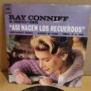 Discos de vinilo: RAY CONNIFF / ASI NACEN LOS RECUERDOS / EP - CBS-1962 / MBC. ***/***. Lote 169181248