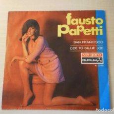 Discos de vinilo: FAUSTO PAPETTI -SINGLE VINILO (1967). Lote 169196616