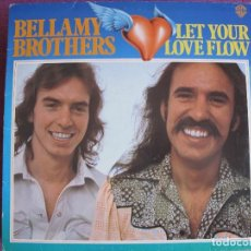 Discos de vinilo: LP - BELLAMY BROTHERS - LET YOUR LOVE FLOW (GERMANY, WB RECORDS 1976). Lote 169203644