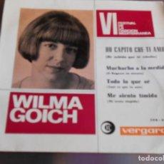 Discos de vinilo: WILMA GOICH - FESTIVAL CANCIÓN MEDITERRÁNEA -, EP, HO CAPITO CHE TI AMO + 3, AÑO 1964. Lote 169211016
