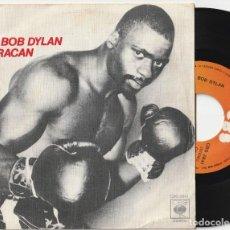 Discos de vinilo: BOB DYLAN - HURACAN (SINGLE CBS 1975 ESPAÑA). Lote 169214880