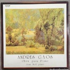 Discos de vinilo: JOAN MOLL, - ANDRÉS GAOS - OBRA PARA PIANO. Lote 169234342