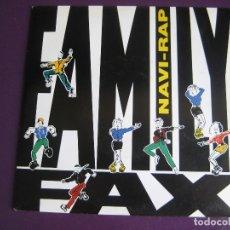 Discos de vinilo: FAMILY FAX SG EMI 1990 - NAVI RAP - SIN USO. Lote 169265300