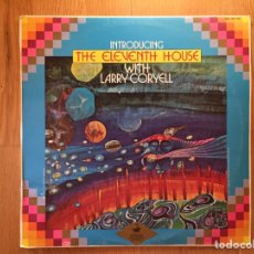 Discos de vinilo: THE ELEVENTH HOUSE WITH LARRY CORYELL: INTRODUCING. Lote 169267254