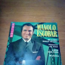 Discos de vinilo: MANOLO ESCOBAR. SE LLAMA BARCO VELERO. POQUITO DE AQUI. AMOR QUE PASA. MI NOVIA. MB2. Lote 169267324