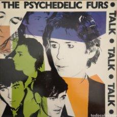 Discos de vinilo: THE PSYCHEDELIC FURS - TALK TALK TALK - LP. Lote 169281728