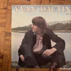 Discos de vinilo: YVAN DAUTIN ?– VOL. 1 LABEL: DISC'AZ ?– AZ/2 384 FORMAT: VINYL, LP, ALBUM PAYS: FRANCE SORTIE: 1975. Lote 169283924