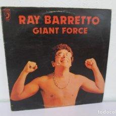 Discos de vinilo: RAY BARRETTO. GIANT FORCE. LP VINILO. FANIA 1980. VER FOTOGRAFIAS ADJUNTAS. Lote 169296588