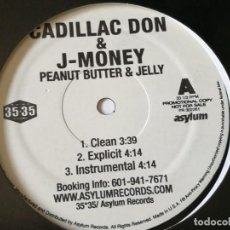 Discos de vinilo: CADILLAC DON & J-MONEY - PEANUT BUTTER & JELLY - 2006. Lote 169307020
