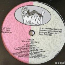 Discos de vinilo: SAGAT - WHY IS IT? (FUK DAT) - 1993. Lote 169309400