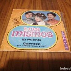Discos de vinilo: LOS MISMOS. EL PUENTE. CARMEN. EP SINGLE. BUEN ESTADO. . Lote 169356288