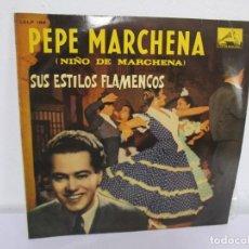 Discos de vinilo: PEPE MARCHENA. NIÑO DE MARCHENA. SUS ESTILOS FLAMENCOS. LP VINILO. LA VOZ DE SU AMO. 1961.. Lote 169365212