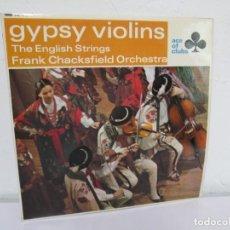 Discos de vinilo: GYPSY VIOLINS. THE ENGLISH STRINGS. FRANK CHACKSFIELD ORCHESTRA. LP VINILO. DECCA RECORDS 1966.. Lote 169367900