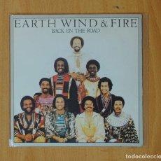 Discos de vinilo: EARTH, WIND & FIRE - BACK ON THE ROAD / TAKE IT TO THE SKY - SINGLE. Lote 169401130